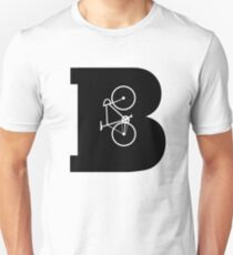 Letter B is For Bike Biking Bicycling Cycling Funny Hipster Style Graphic Tee Shirt Unisex T-Shirt