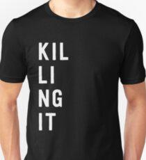 Killing It Unisex T-Shirt