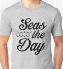 Seas the day Unisex T-Shirt