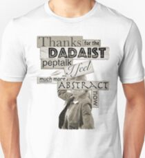 Dadaist Peptalk - Buffy T-Shirt