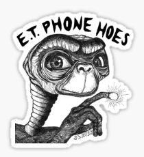 E.T. PHONE HOES Sticker