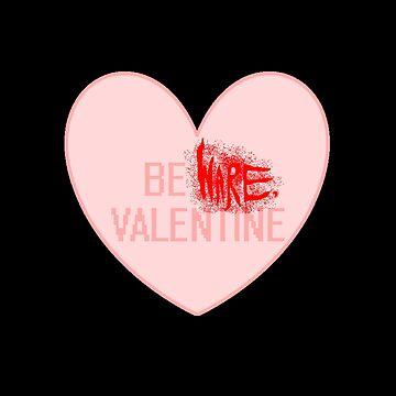 BeWare Bloody Valentine (V2) by RoseCraft