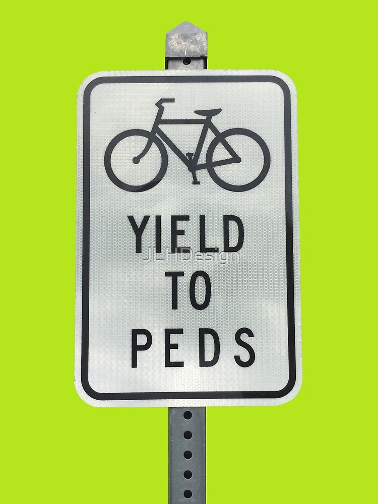 Yield To Pedestrians by JLHDesign