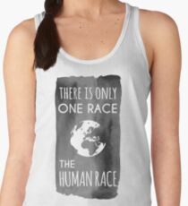 There is Only One Race. The Human Race. (charcoal) Women's Tank Top
