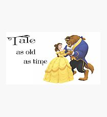 Tale as old as time • Beauty and the Beast Photographic Print