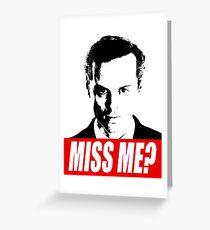 Miss Me? - Jim Moriarty - Sherlock Greeting Card