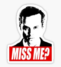 Miss Me? - Jim Moriarty - Sherlock Sticker