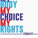 Mein Körper Meine Wahl Meine Rechte von kjanedesigns