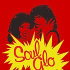Soul Glo by Primotees