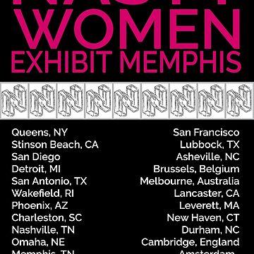 Nasty Women Exhibit Memphis 27 Cities Black by pukachelle