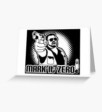 mark it zero  Greeting Card
