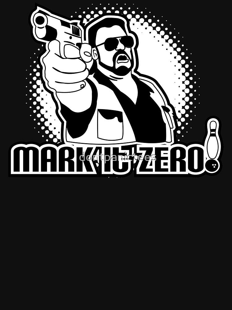 mark it zero  by dontpanictees