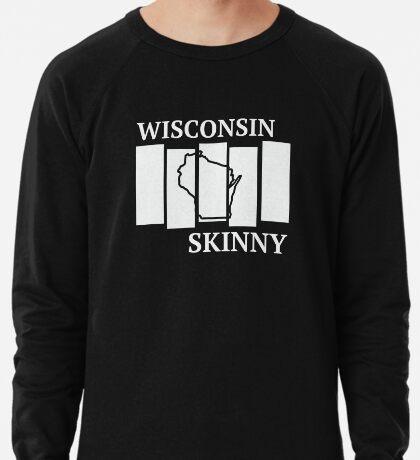 Wisconsin Skinny back in the day Lightweight Sweatshirt