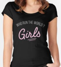 Who run the world ? girls ! Women's Fitted Scoop T-Shirt