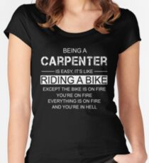 Being A Carpenter Is Like Riding A Bike Women's Fitted Scoop T-Shirt