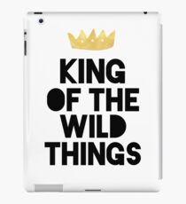 KING OF THE WILD THINGS iPad Case/Skin