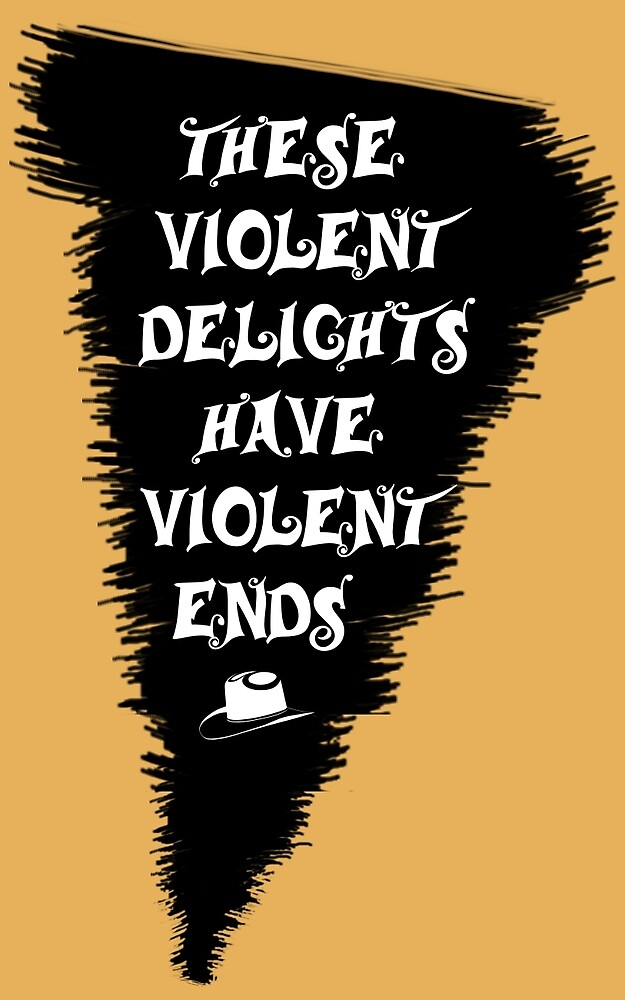 Violent Delights by geekdame