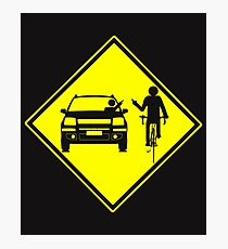 Cycling Cyclist Funny Road Rage Photographic Print