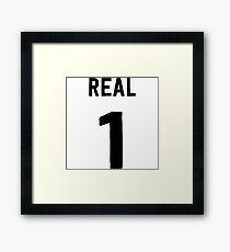 Real 1 Framed Print