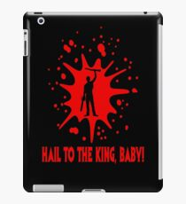 "Ash ""Hail to the King, Baby!"" iPad Case/Skin"