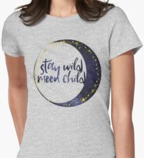 Stay Wild Moon Child Womens Fitted T-Shirt