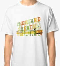 Highland Theater, Highland Park Los Angeles Classic T-Shirt