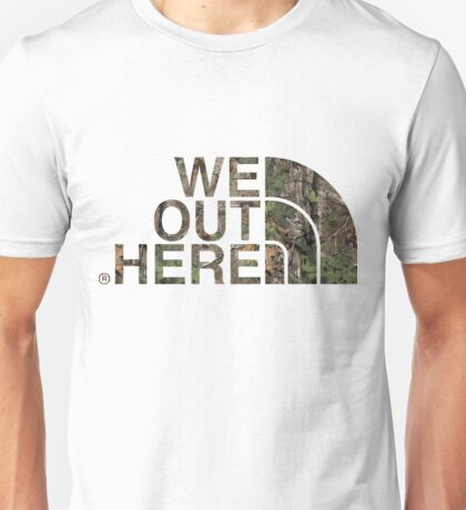 We Out Here (camo) Unisex T-Shirt