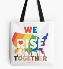 We Rise Together Tote Bag