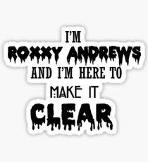 I'm Roxxxy Andrews Sticker