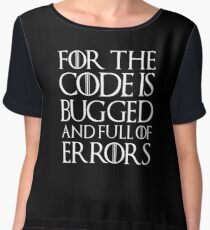 for the code is bugged Chiffon Top