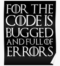 for the code is bugged Poster