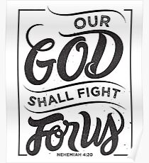 Our God Shall Fight For Us - Christian Bible Verse Poster