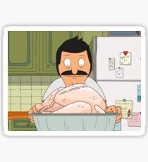 Turkey For Days- Bobs Burgers Sticker