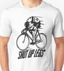 Shut Up Legs White Unisex T-Shirt