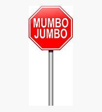 Mumbo jumbo. Photographic Print