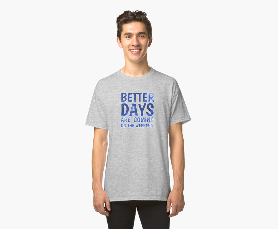 Better Days Are Coming by ezcreative