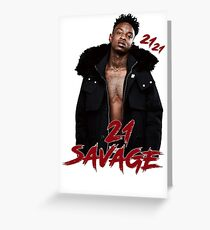 21 SAVAGE - 21 21 Greeting Card