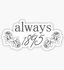 It's always 1895 Sticker