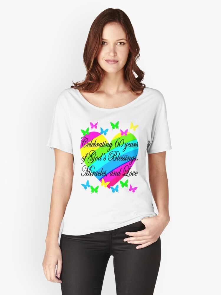 PRETTY HEART 60TH BIRTHDAY DESIGN Womens Relaxed Fit T Shirt