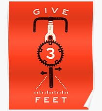 Give 3 Feet Poster