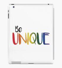 Be Unique iPad Case/Skin