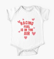 Racing fuel is in the air One Piece - Short Sleeve
