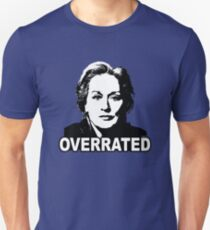 Meryl Streep: Overrated T-Shirt