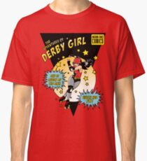 The Adventures of Derby Girl Classic T-Shirt