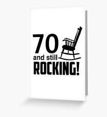 70 und immer noch rockt! Grußkarte