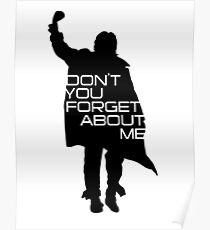 The Breakfast Club - Don't You Forget About Me Poster