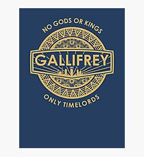 Gallifrey - No Gods or Kings, only Timelords Photographic Print