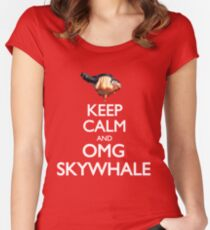 Keep Calm and OMG SKYWHALE Women's Fitted Scoop T-Shirt