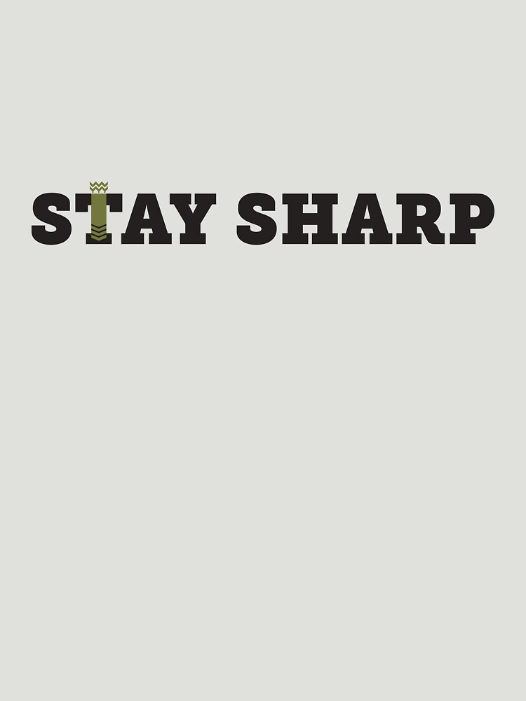 Stay Sharp! by thunderquack
