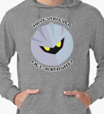 Have you ever Met-a Knight? Lightweight Hoodie